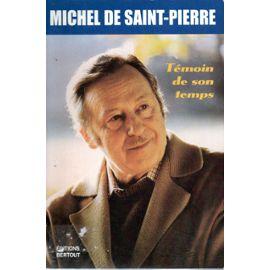 Anonyme-Michel-De-Saint-Pierre-Temoin-De-Son-Temps-Livre-892955482_ML[1]