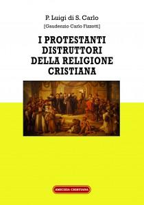 i-protestanti-distruttori-della-religione-cristiana